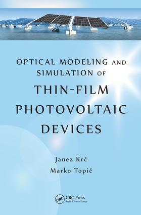 Optical Modeling and Simulation of Thin-Film Photovoltaic Devices: 1st Edition (e-Book) book cover