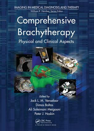 Comprehensive Brachytherapy: Physical and Clinical Aspects, 1st Edition (e-Book) book cover