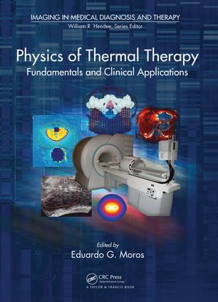 Physics of Thermal Therapy: Fundamentals and Clinical Applications, 1st Edition (e-Book) book cover