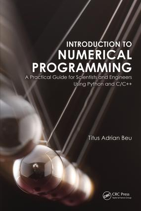 Introduction to Numerical Programming: A Practical Guide for