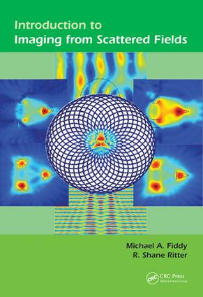Introduction to Imaging from Scattered Fields: 1st Edition (e-Book) book cover