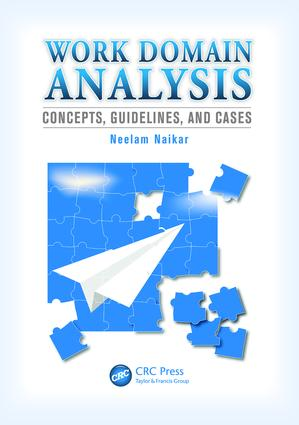 Work Domain Analysis: Concepts, Guidelines, and Cases, 1st Edition (e-Book) book cover