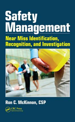 Safety Management: Near Miss Identification, Recognition, and Investigation, 1st Edition (e-Book) book cover