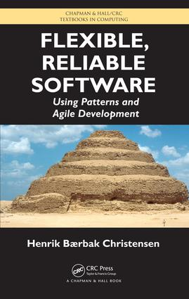 Flexible, Reliable Software: Using Patterns and Agile Development, 1st Edition (e-Book) book cover
