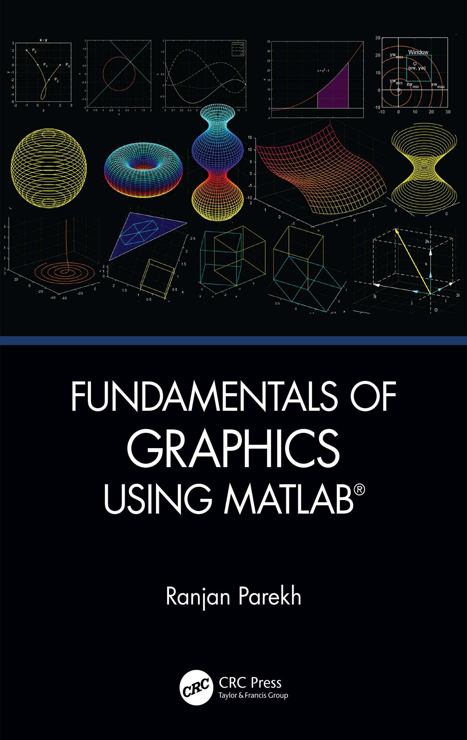 Fundamentals of Graphics Using MATLAB®