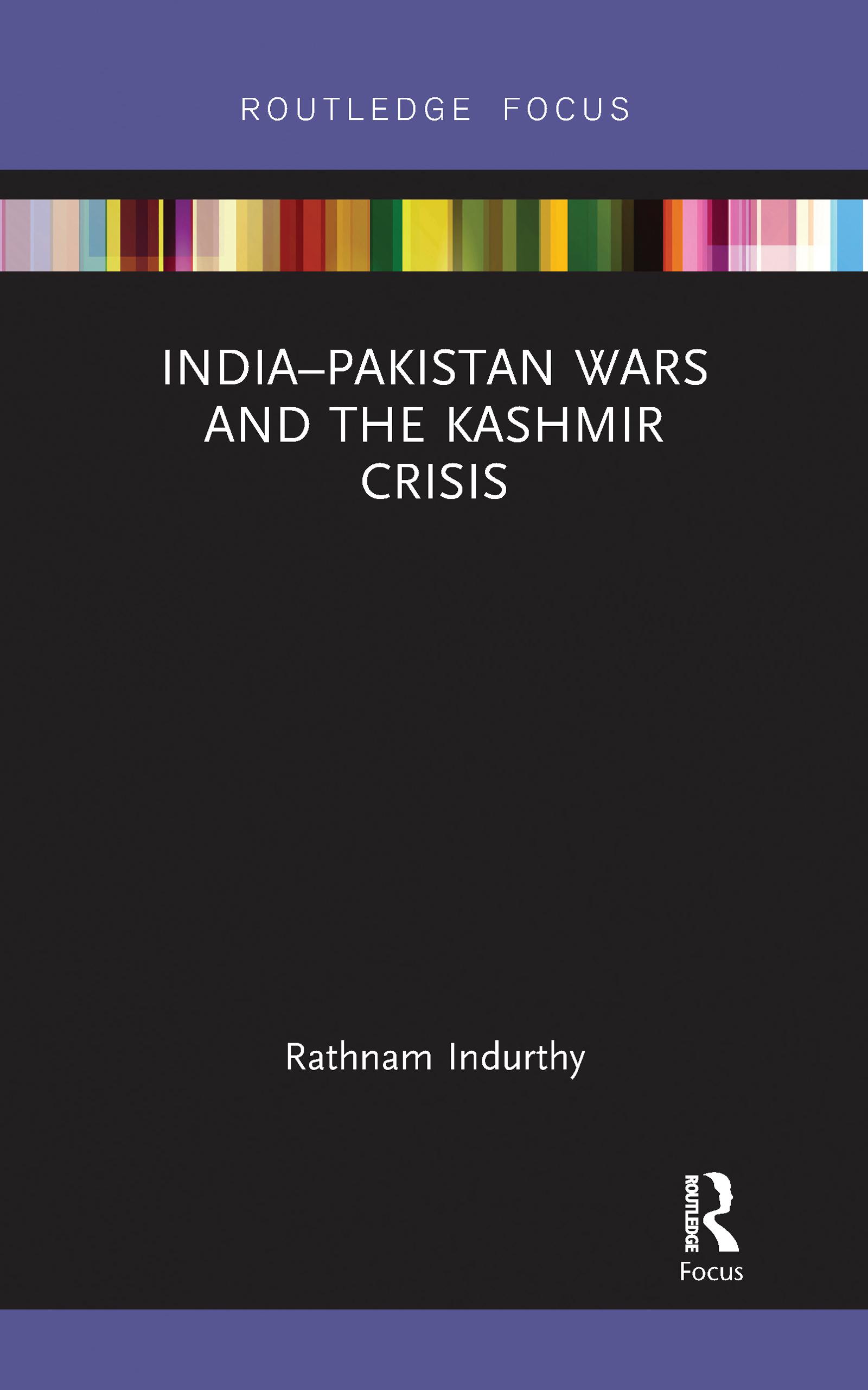 India–Pakistan Wars and the Kashmir Crisis
