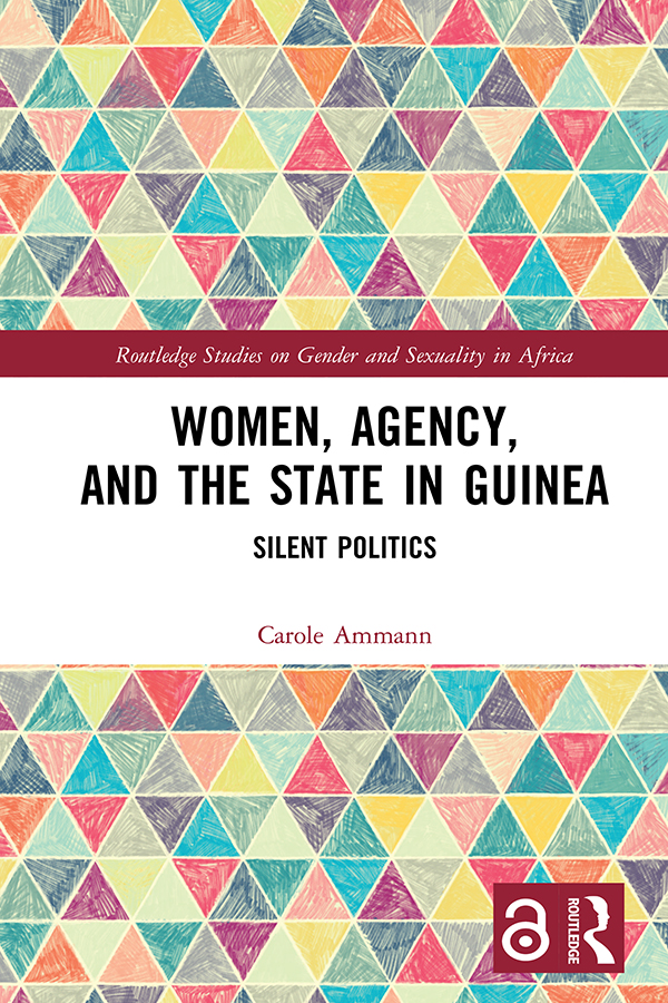 Women, Agency, and the State in Guinea