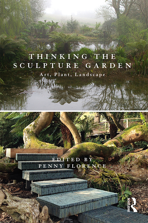 Thinking the Sculpture Garden: Art, Plant, Landscape book cover