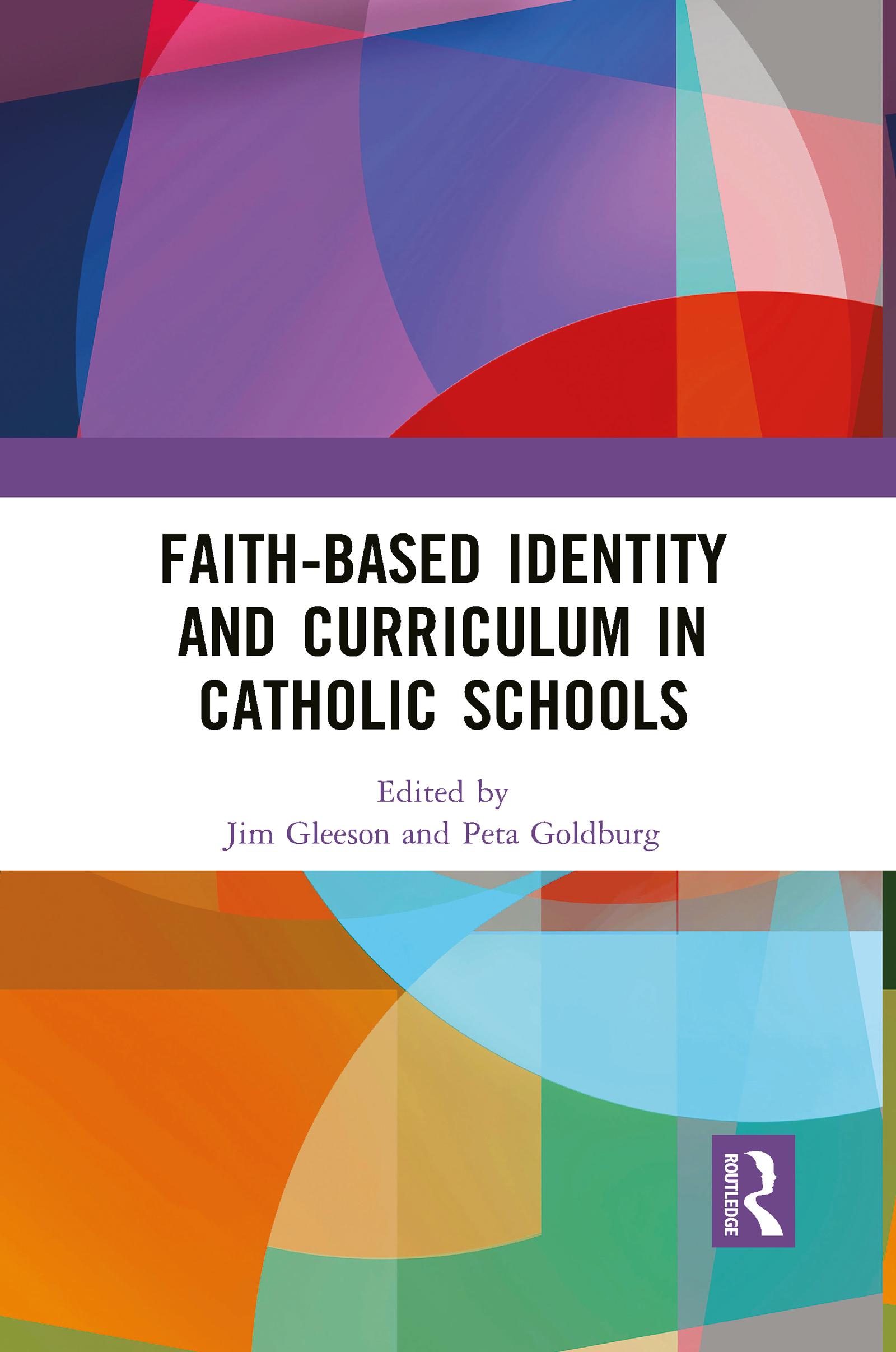 Faith-based Identity and Curriculum in Catholic Schools