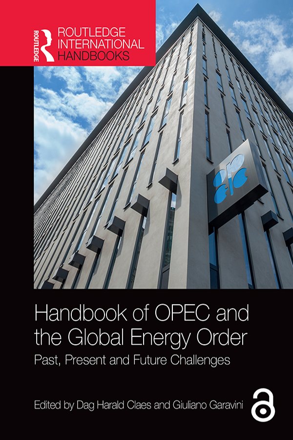Handbook of OPEC and the Global Energy Order