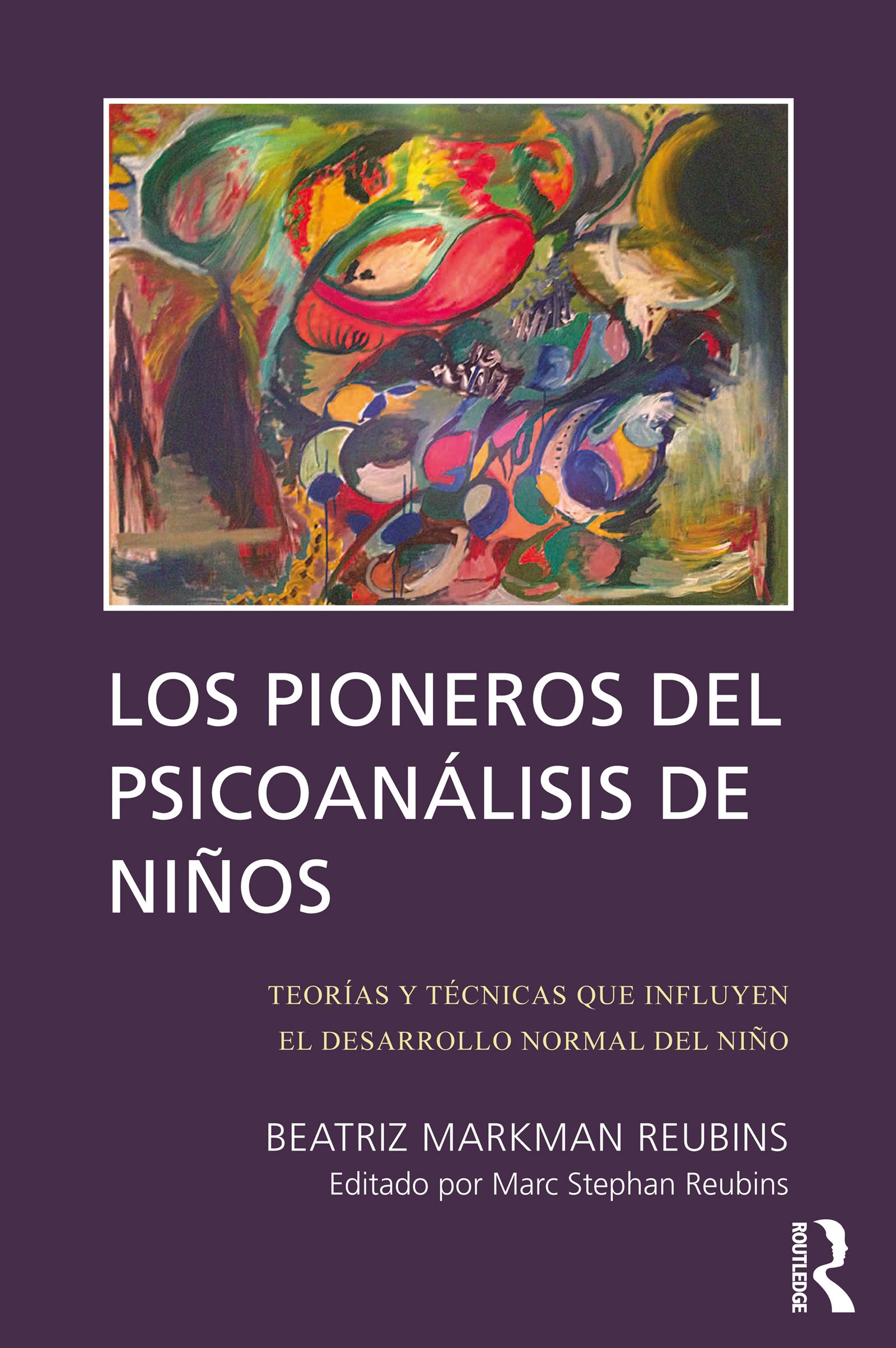 Los Pioneros del Psicoanálisis de Niños