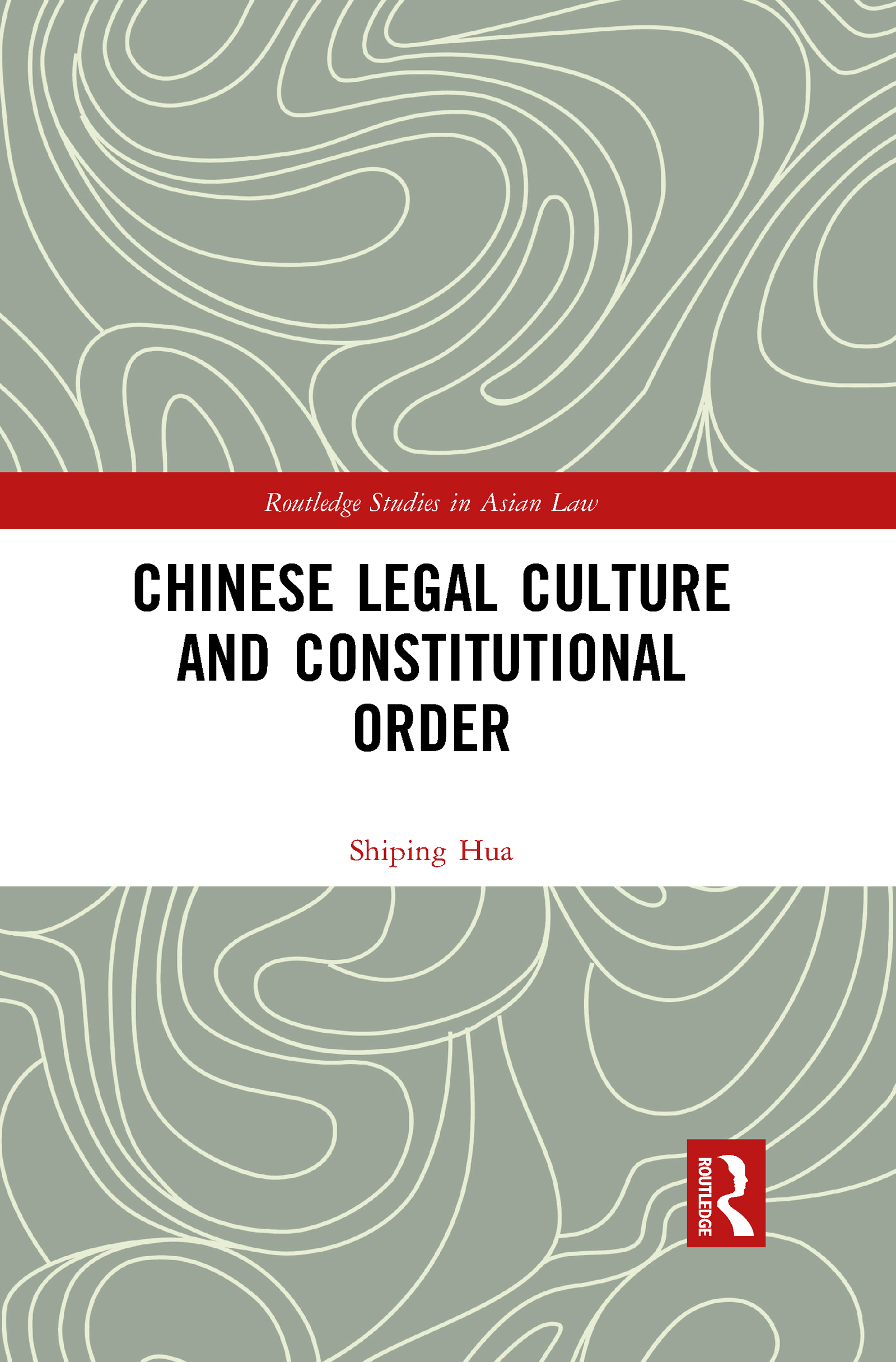 Chinese Legal Culture and Constitutional Order