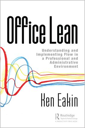 Office Lean: Understanding and Implementing Flow in a Professional and Administrative Environment book cover