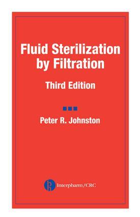 Fluid Sterilization by Filtration