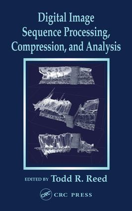 Digital Image Sequence Processing, Compression, and Analysis