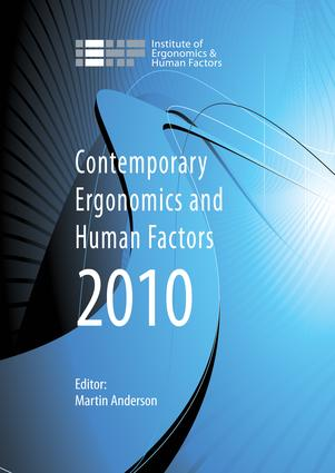 Contemporary Ergonomics and Human Factors 2010: Proceedings of the International Conference on Contemporary Ergonomics and Human Factors 2010, Keele, UK, 1st Edition (e-Book) book cover