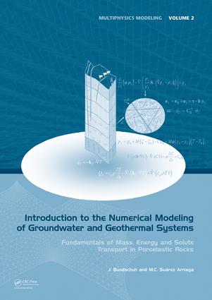 Introduction to the Numerical Modeling of Groundwater and Geothermal Systems: Fundamentals of Mass, Energy and Solute Transport in Poroelastic Rocks, 1st Edition (e-Book) book cover
