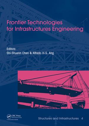 Frontier Technologies for Infrastructures Engineering: Structures and Infrastructures Book Series, Vol. 4, 1st Edition (e-Book) book cover