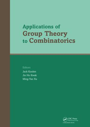 Applications of Group Theory to Combinatorics: 1st Edition (e-Book) book cover