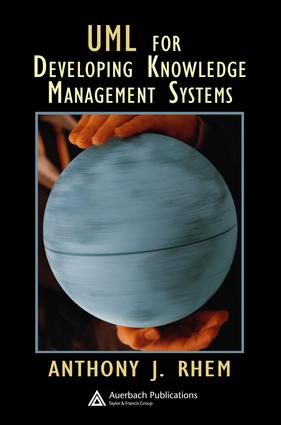 UML for Developing Knowledge Management Systems: 1st Edition (e-Book) book cover