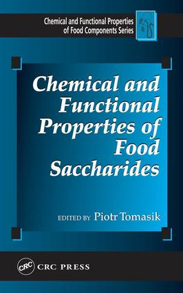 Chemical and Functional Properties of Food Saccharides: 1st Edition (e-Book) book cover