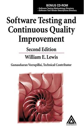 Software Testing and Continuous Quality Improvement, Second Edition