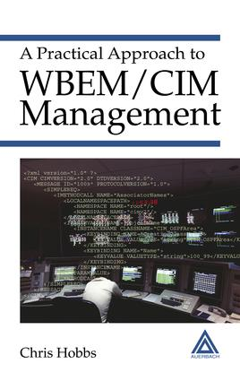 A Practical Approach to WBEM/CIM Management