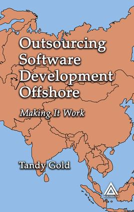 Outsourcing Software Development Offshore: Making It Work, 1st Edition (e-Book) book cover