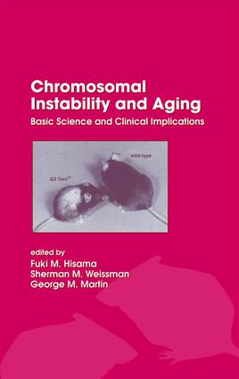 Chromosomal Instability and Aging: Basic Science and Clinical Implications, 1st Edition (e-Book) book cover