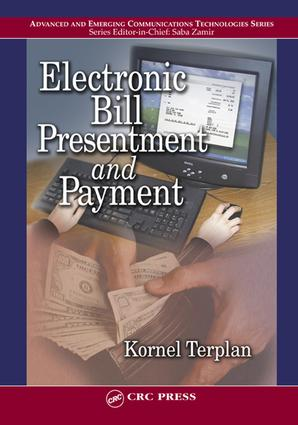 Electronic Bill Presentment and Payment: 1st Edition (e-Book) book cover