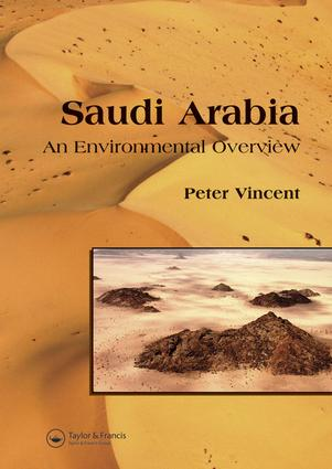 Saudi Arabia: An Environmental Overview: 1st Edition (e-Book) book cover