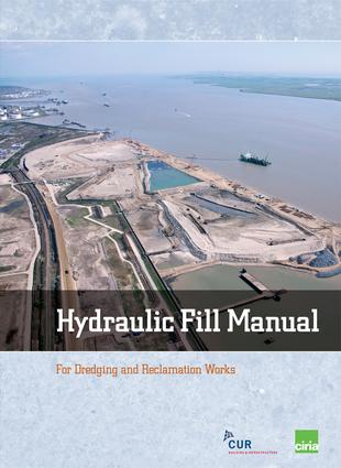 Hydraulic Fill Manual: For Dredging and Reclamation Works, 1st Edition (e-Book) book cover