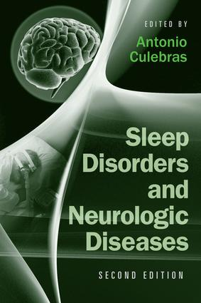 Sleep Disorders and Neurologic Diseases: 2nd Edition (Hardback) book cover