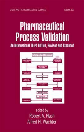 Validation of Biotechnology Processes