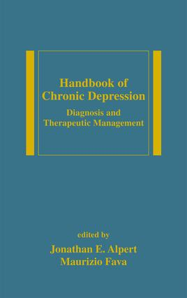 Handbook of Chronic Depression: Diagnosis and Therapeutic Management, 1st Edition (e-Book) book cover