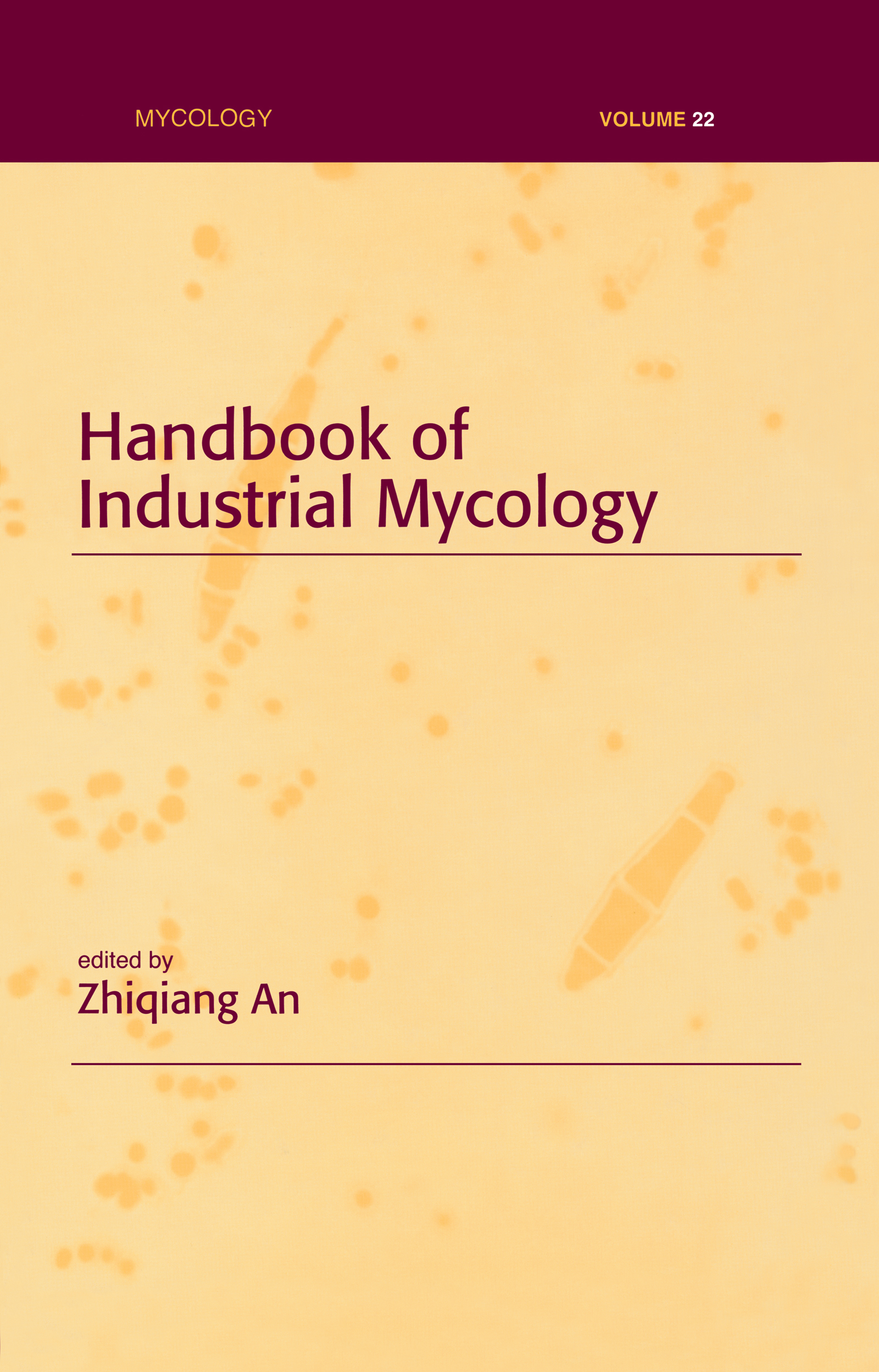 Handbook of Industrial Mycology: 1st Edition (e-Book) book cover