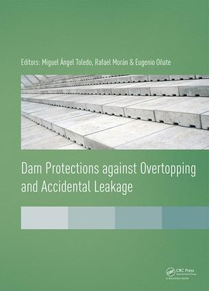 Dam Protections against Overtopping and Accidental Leakage: 1st Edition (e-Book) book cover
