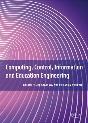 Computing, Control, Information and Education Engineering: Proceedings of the 2015 Second International Conference on Computer, Intelligent and Education Technology (CICET 2015), April 11-12, 2015, Guilin, P.R. China, 1st Edition (e-Book) book cover
