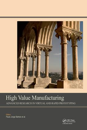 High Value Manufacturing: Advanced Research in Virtual and Rapid Prototyping