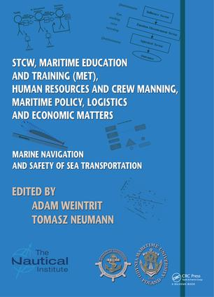 Marine Navigation and Safety of Sea Transportation: STCW, Maritime Education and Training (MET), Human Resources and Crew Manning, Maritime Policy, Logistics and Economic Matters, 1st Edition (e-Book) book cover