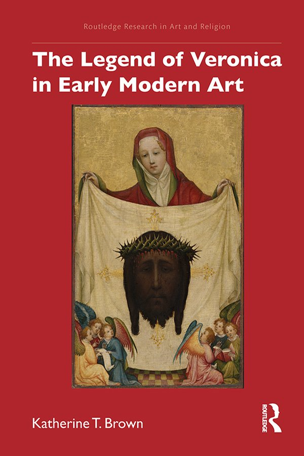 The Legend of Veronica in Early Modern Art book cover