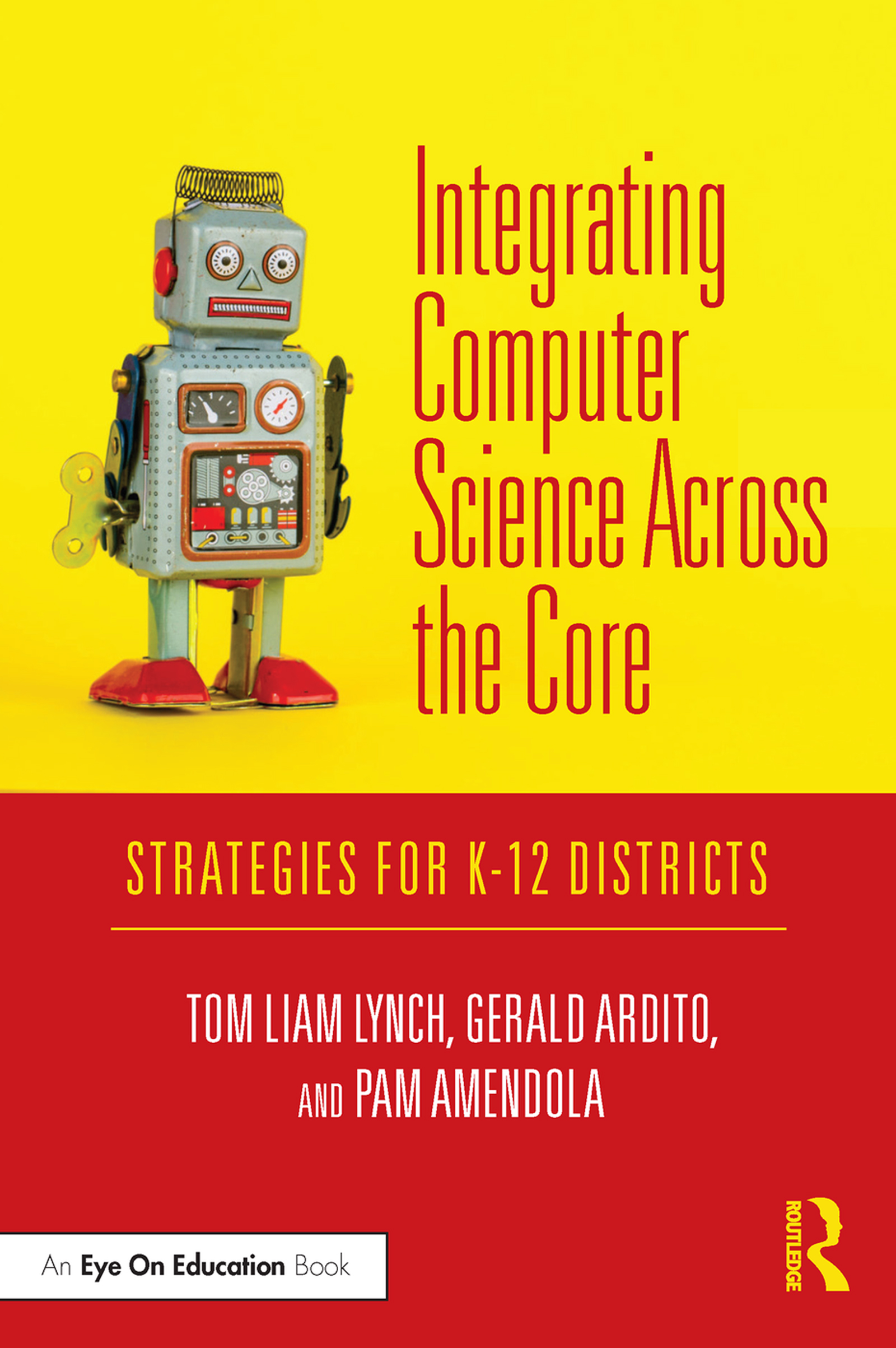 Integrating Computer Science Across the Core: Strategies for K-12 Districts book cover