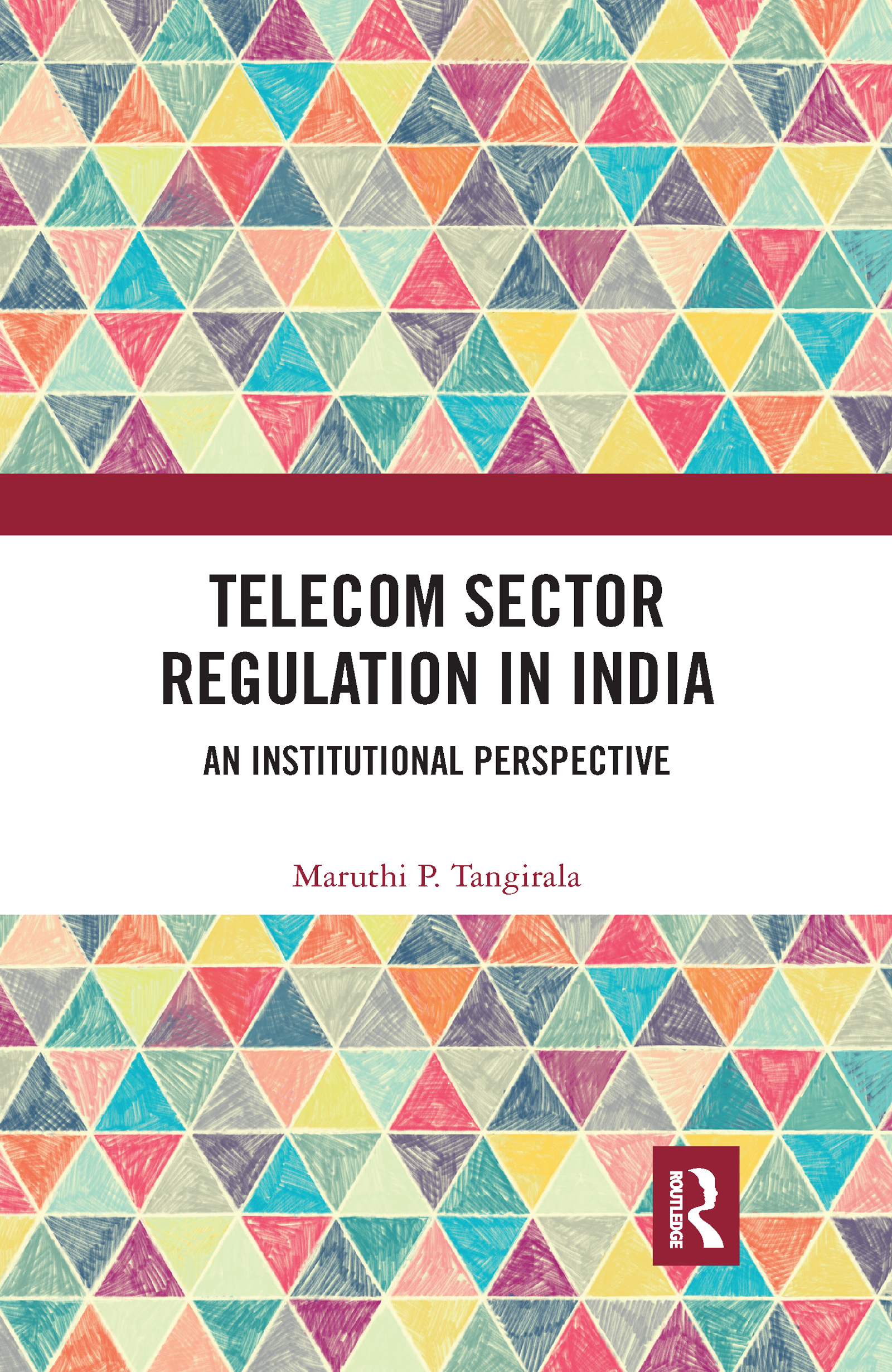 Telecom Sector Regulation in India
