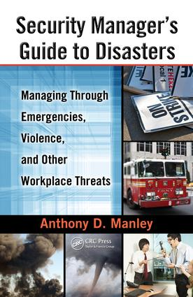 Security Manager's Guide to Disasters
