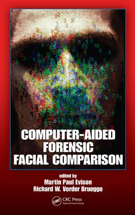 Computer-Aided Forensic Facial Comparison: 1st Edition (e-Book) book cover