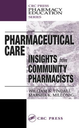 Pharmaceutical Care: INSIGHTS from COMMUNITY PHARMACISTS, 1st Edition (e-Book) book cover
