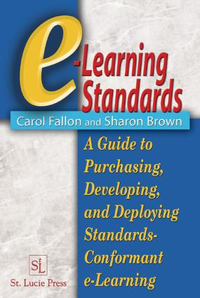 The Vital Role of Standards in E-Learning Environments