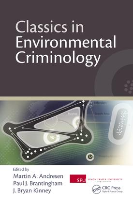 Future Spaces: Classics in Environmental Criminology—Where Do We Go from Here?