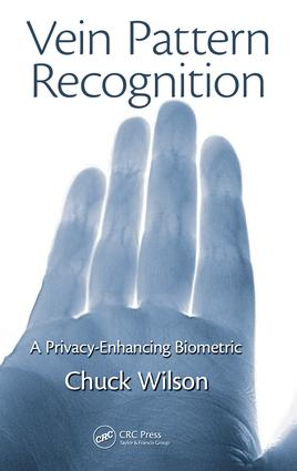 Vein Pattern Recognition: A Privacy-Enhancing Biometric, 1st Edition (e-Book) book cover