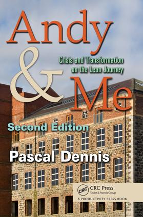 Andy & Me: Crisis & Transformation on the Lean Journey, 2nd Edition (e-Book) book cover